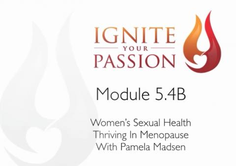 Ignite Your Passion - Module 5.4B
