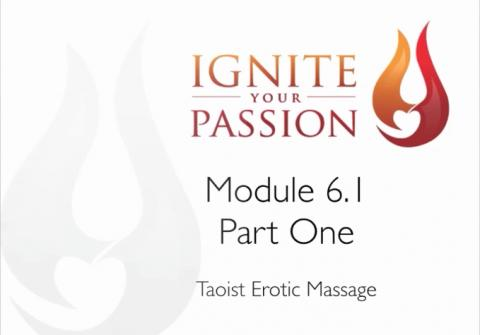 Ignite Your Passion - Module 6.1 - Part One