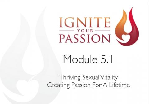 Ignite Your Passion - Module 5.1
