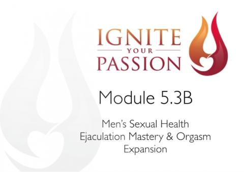 Ignite Your Passion - Module 5.3B