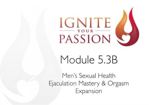 Ignite Your Passion - Module 5.3B