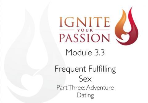 Ignite your Passion - Module 3.3